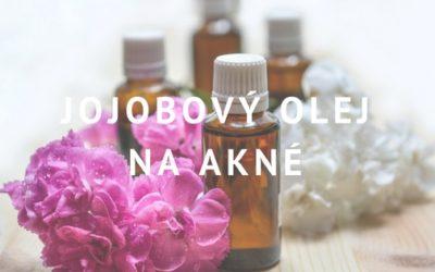 Jojobový olej na akné a mastnou pleť