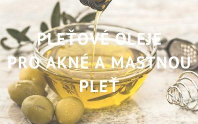 Jak vybrat správný pleťový olej pro pleť s akné