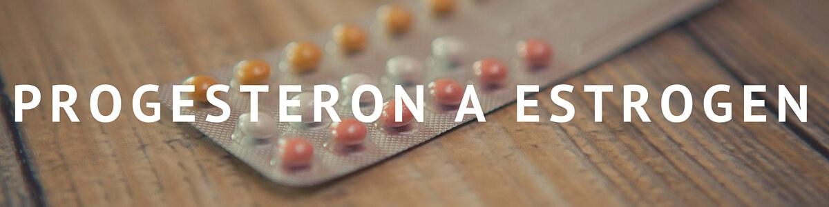 Hormony a akné - Progesteron a estrogen