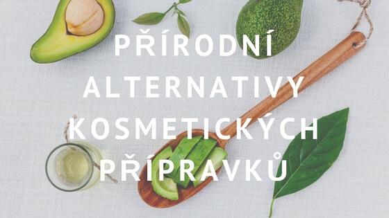 Přírodní alternativy kosmetických přípravků